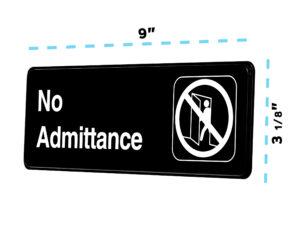 Alpine Industries No Admittance Sign, 3x9