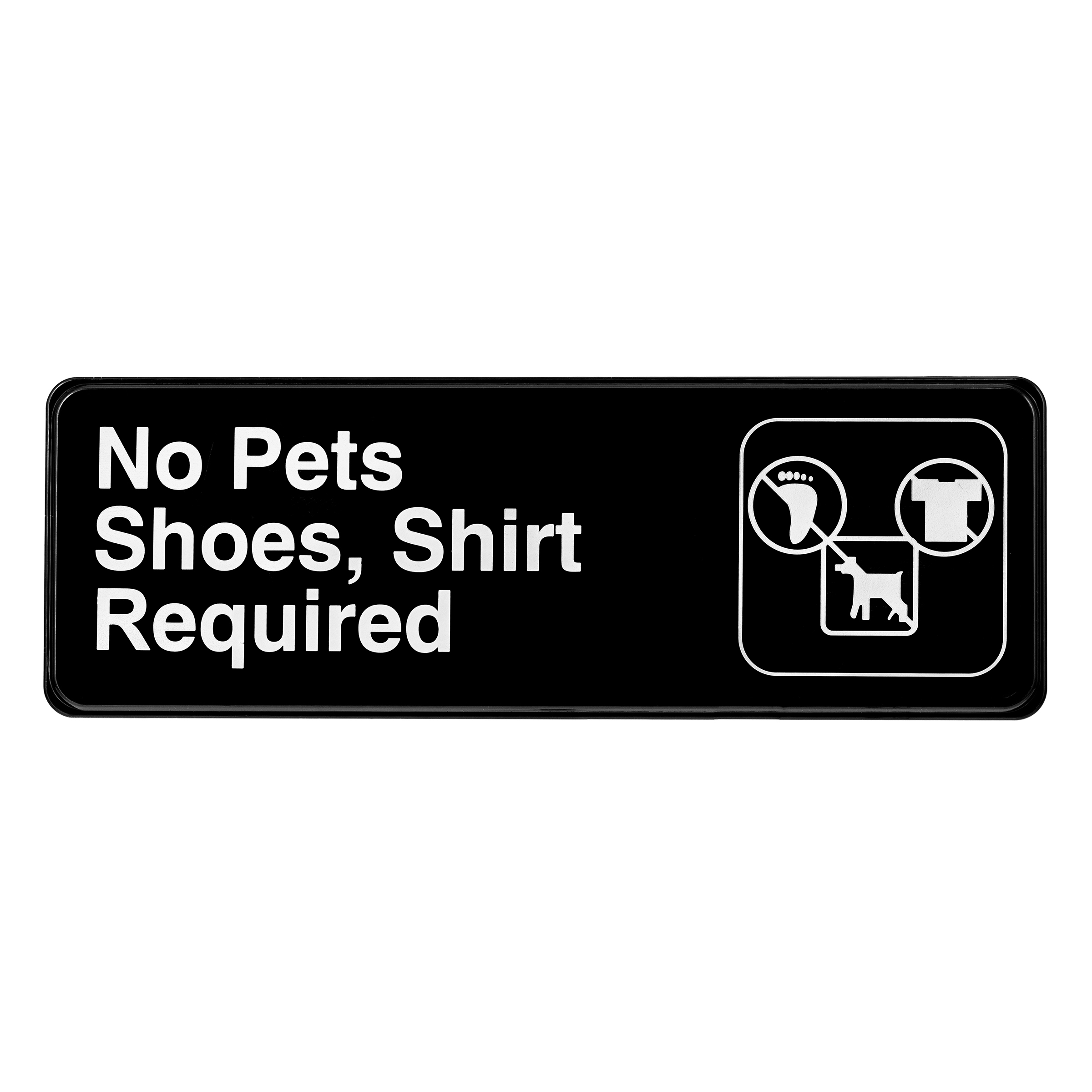 ALPINE INDUSTRIES NO PETS, SHOES, AND SHIRT REQUIRED SIGN, 3×9