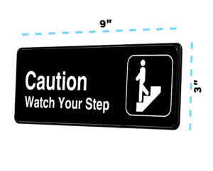 ALPINE INDUSTRIES CAUTION – WATCH YOUR STEP SIGN, 3×9